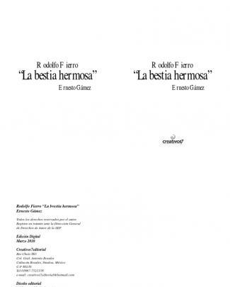 Bestia Hermosa. La Vida, Rodolfo Fierro