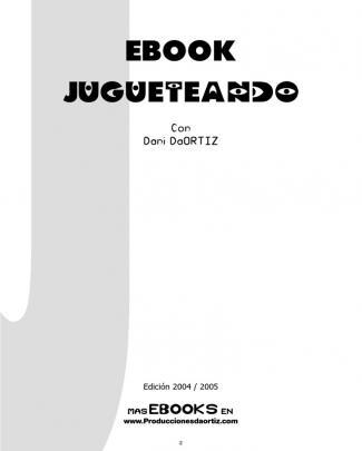 Ebook Notas De Conferencia Jugueteando - Dani Daortiz
