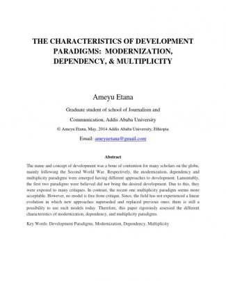 The Characteristics Of Development Paradigms: Modernization, Dependency, And Multiplicity