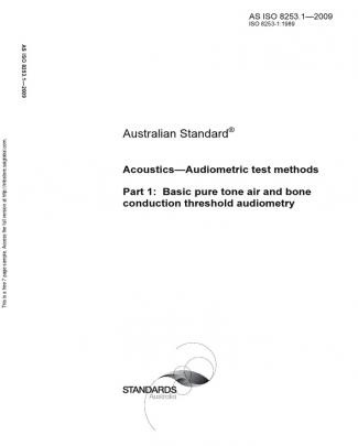 As Iso 8253.1-2009 Acoustics - Audiometric Test Methods Basic Pure Tone Air And Bone Conduction Threshold Aud