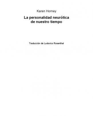 La Personalidad Neurótica De Nuestro Tiempo -karen Horney