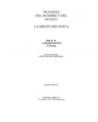 Jiddu Krishnamurti - Tragedia Del Hombre Y Del Mundo, La Mente Mecánica