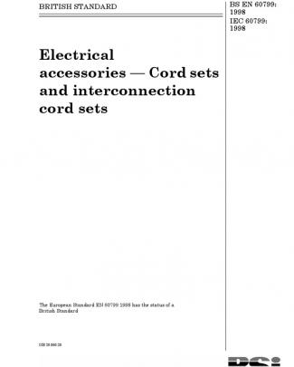 Bs En 60799-1998 Electrical Accessories — Cord Sets And Interconnection Cord Sets