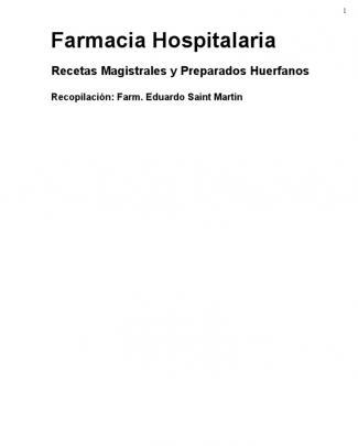 Recetas Magistrales - Oficinales - Huerfanos - Compounding Formulas