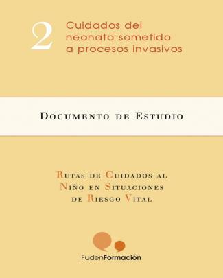 02. Cuidados Del Neonato Sometido A Procesos Invasivos