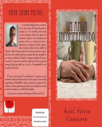 Un Amor Incomprendido. Amor Entre Primos - Ariel Sierra Casanova