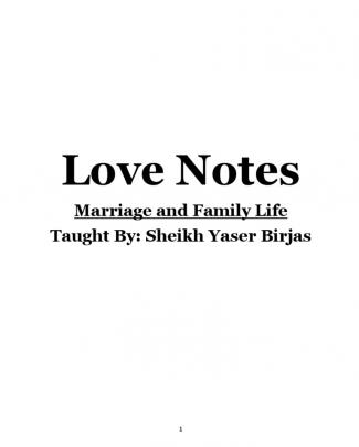 Marriage And Family Life (love Notes)