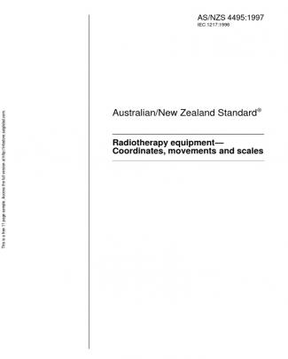 As Nzs 4495-1997 Radiotherapy Equipment - Coordinates Movements And Scales