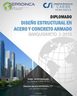 Csi-seproinca. Diplomado Diseño Estructural En Acero Y Concreto Armado Barquisimeto 2-2015