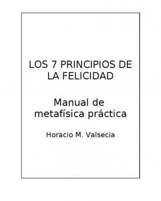 Los 7 Principios De La Felicidad