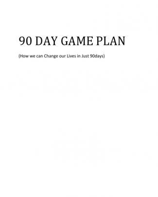 90 Day Game Plan