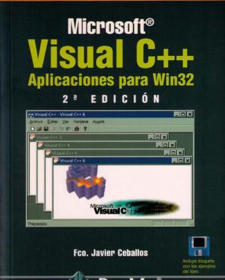 Ceballos: Visual C++. Aplicaciones Para Win32, 2ed