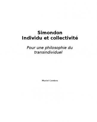 Simondon Individu Et Collectivite Muriel Combes