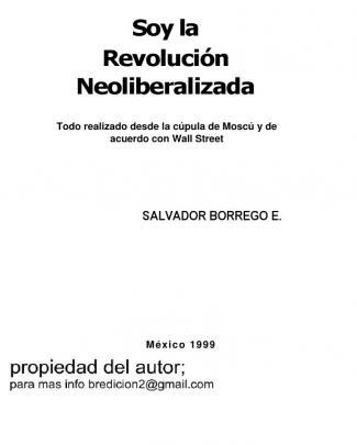 Soy La Revolucion Neoliberalizada  Salvador Borrego