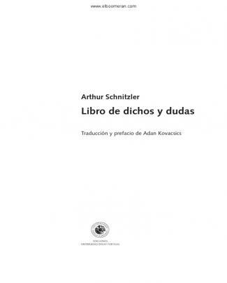 Arthur Schnitzler: Libro De Dichos Y Dudas. Prefacio De Adan Kovacsics