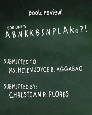 Abnkkbsnplako - Bob Ong (book Review)