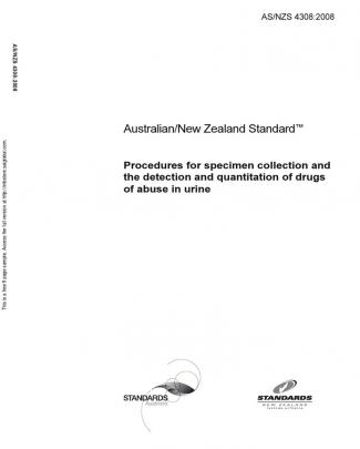 As Nzs 4308-2008 Procedures For Specimen Collection And The Detection And Quantitation Of Drugs Of Abuse In U
