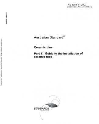 As 3958.1-2007 Ceramic Tiles Guide To The Installation Of Ceramic Tiles
