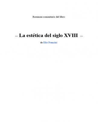 Resúmen-comentario La Estética Del Siglo Xviii, Elio Franzini