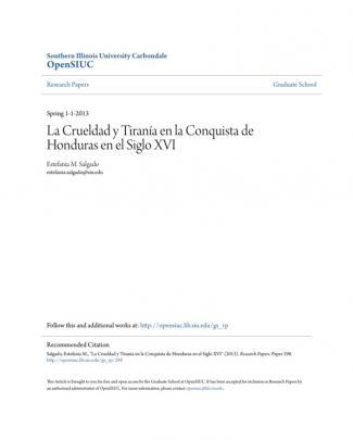 La Crueldad Y Tiranía En La Conquista De Honduras En El Siglo Xvi