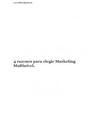 Multinivel Para Ti:4 Razones Para Elegir Marketing Multinivel