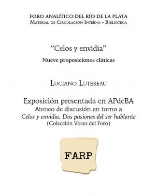 Luciano Lutereau- Celos Y Envidia. Dos Pasiones Del Ser Hablante