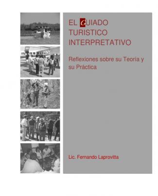 Libro El Guiado Turístico Interpretativo Por Fernando Laprovitta (2015)