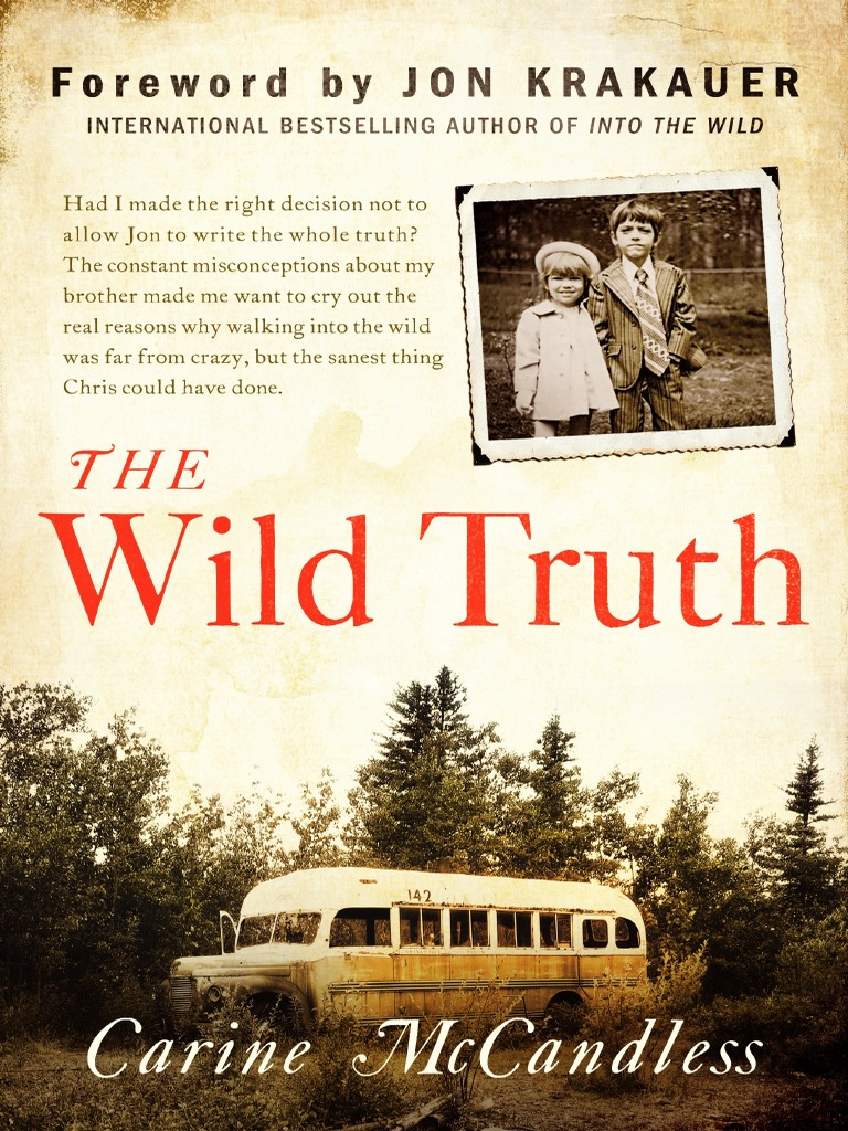 The Wild Truth By Carine Mccandless (excerpt: Foreword By ...
